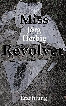 Miss Revolver