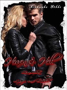 Heaven & Hell - Zwischen Lüge und Liebe