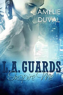 L.A. Guards - Inspire Me