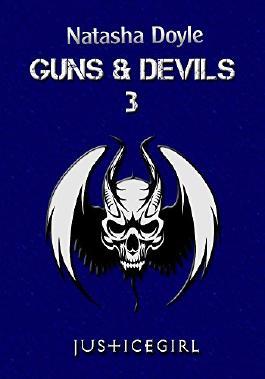 Justicegirl (Guns and Devils 3)