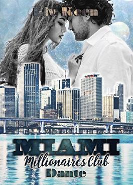 Miami Millionaires Club - Dante