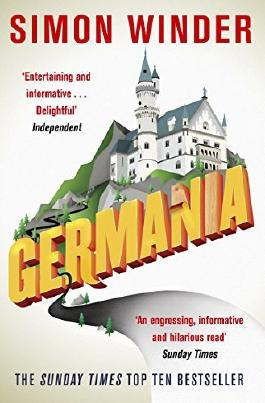 Germania: A Personal History of Germans Ancient and Modern by Simon Winder (2011-02-01)