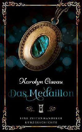 Das Medaillon - Eine Zeitenwanderer-Kurzgeschichte