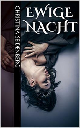 Ewige Nacht (German Edition)