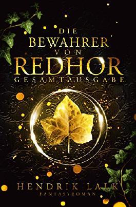 Die Bewahrer von Redhor: Gesamtausgabe