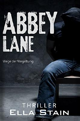 ABBEY LANE: Wege der Vergeltung