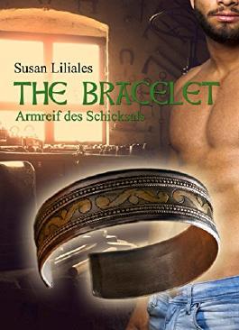 The Bracelet - Armreif des Schicksals