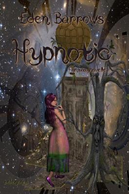 Hypnotic: Fantasynovelle