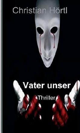 Vater unser: Thriller