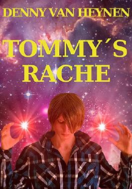 Tommy´s Rache