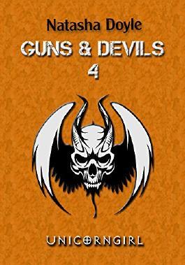 Unicorngirl (Guns and Devils 4)
