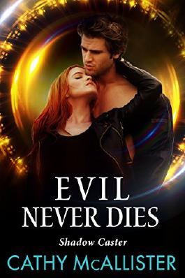 Evil Never Dies (Shadow Caster 3)