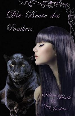Die Beute des Panthers (Gefährten für die Panther 1)