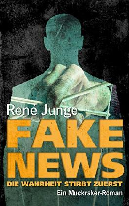 Fake News - Die Wahrheit stirbt zuerst (Die Aufdecker 4)