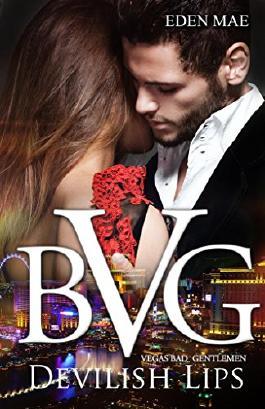 Vegas Bad Gentlemen: Devilish Lips (Episode 2) (VBG)