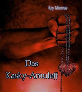 Das Kasky-Amulett