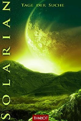 Solarian. Tage der Suche
