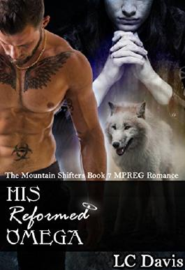 His Reformed Omega: MPREG Romance (The Mountain Shifters Book 7)