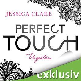 Perfect Touch: Ungestüm (Billionaires and Bridesmaids 1)