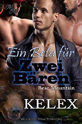 Ein Beta für zwei Bären (Bear Mountain 9)