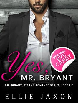 "Yes, Mr. Bryant (The ""Oh, Mr. Bryant"" Series Book 2)"