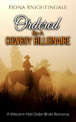 Ordered by a Cowboy Billionaire