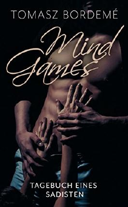 Mind Games: Tagebuch eines Sadisten