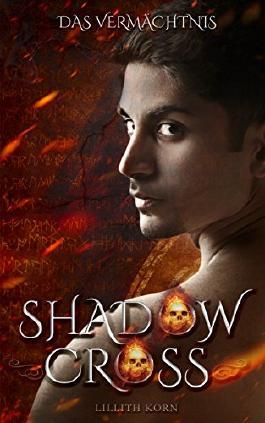 Shadowcross: Das Vermächtnis (German Edition)