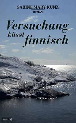 Versuchung küsst finnisch (»Finnisch«-Trilogie 1)