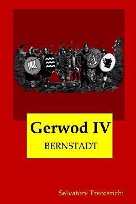 Gerwod IV: Bernstadt (Gerwod-Serie 4)