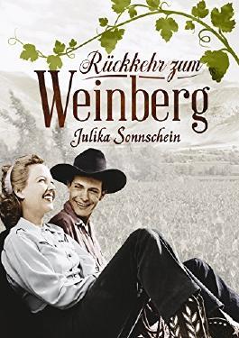 Rückkehr mit Folgen - Ein Weinberg am Missouri: Ein Western Romance & Cowboy Liebesroman auf deutsch (Lauryville 3)