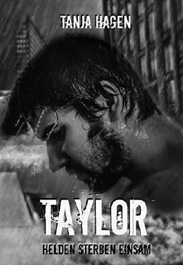 Taylor - Helden sterben einsam (Team I.A.T.F)