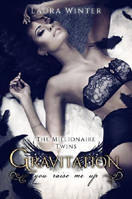 Gravitation - The millionaire Twins: Millionärs Liebesroman