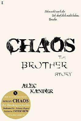 CHAOS: Die Brudergeschichte