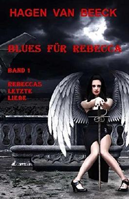 Rebeccas letzte Liebe