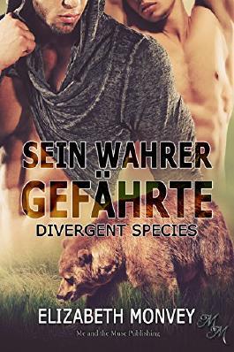 Sein wahrer Gefährte (Divergent Species 1)