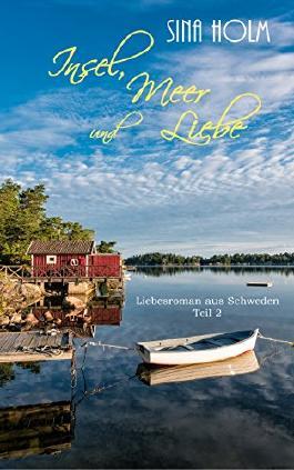 Insel, Meer und Liebe: Teil 2