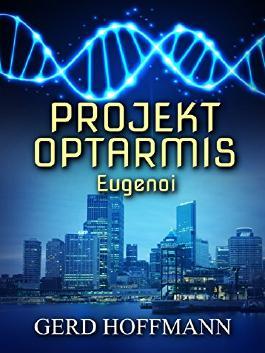 Projekt Optarmis: Eugenoi