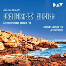 Bretonisches Leuchten (Kommissar Dupin 6)