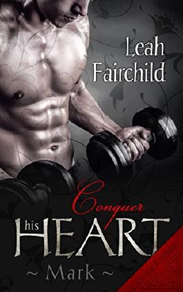 Conquer his Heart: Mark