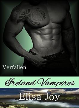 Ireland Vampires 20: Verfallen
