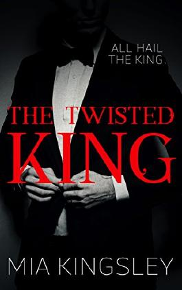 The Twisted King (The Twisted Kingdom 2)