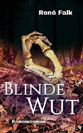 Blinde Wut (Denise Malowski und Tobias Heller ermitteln 7)