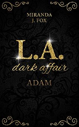 L.A. Dark Affair - Adam