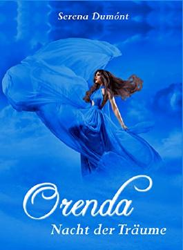 Nacht der Träume (Orenda 2)