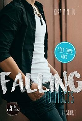 Falling to Pieces (Stay Tuned 3: Jako)