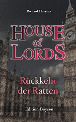 Rückkehr der Ratten: Viktorianischer Thriller (House of Lords 1)