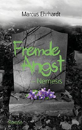 Fremde Angst: Nemesis