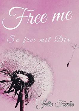 Free me: So frei mit Dir