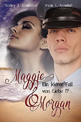 Maggie & Morgan: Ein klarer Fall von Liebe!?